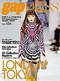 2017 S/S gap PRESS vol.134 LONDON/TOKYO (gap PRESS Collections)
