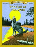 The Call of the Wild: Level 2 (Bring the Classics to Life: Level 2)