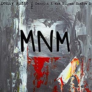 Mine No More (feat. Derrick X. Aka Silver Shadow D.)