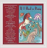 If I Had a Pony: Animal Activity Songs