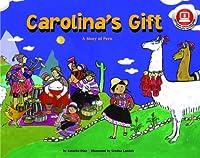 Carolina's Gift: A Story of Peru (Make Friends Around the World)