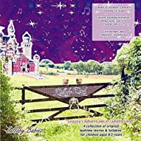 Snoozy's Adventures in Lullaby Land-a Collection O