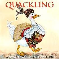 Quackling: A Very Loud Fairy Tale