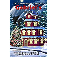 Gabriel's Secret (THE 12 MYSTERIES OF CHRISTMAS Book 2) (English Edition)
