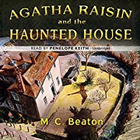 Agatha Raisin and the Haunted House (Agatha Raisin Mysteries)