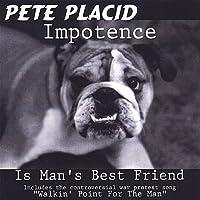 Impotence Is Man's Best Friend