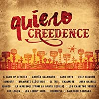 Quiero Creedence by Various Artists