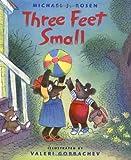 Three Feet Small