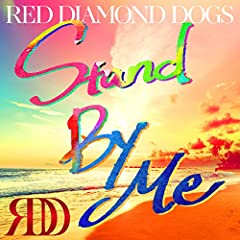 RED DIAMOND DOGS「Stand By Me」の歌詞を収録したCDジャケット画像