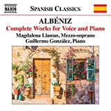 アルベニス:声とピアノの作品全集
