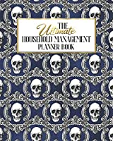 The Ultimate Household Management Planner Book: Blue Gothic Skull Glam | Home Tracker | Family Record | Calendar | Contacts | Password | School | Medical Dental Babysitter | Goals Financial Budget Expense