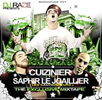 DJ Raze Presents Cuizinier (Ttc) & Saphir le Joail - The Exclusive Mixtape (1 CD)