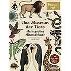 Das Museum der Tiere: Mein grosses Mitmachbuch