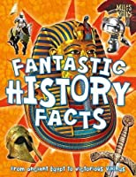 Fantastic History Facts