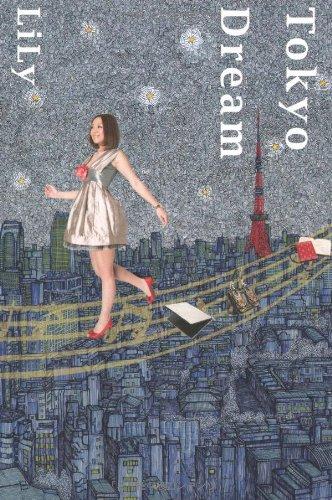 Tokyo Dreamの詳細を見る