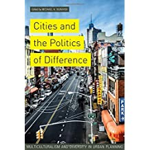 Cities & The Politics Of Difference