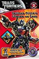 Transformers Dark of the Moon: Optimus Prime's Friends and Foes (Passport to Reading Level 2)