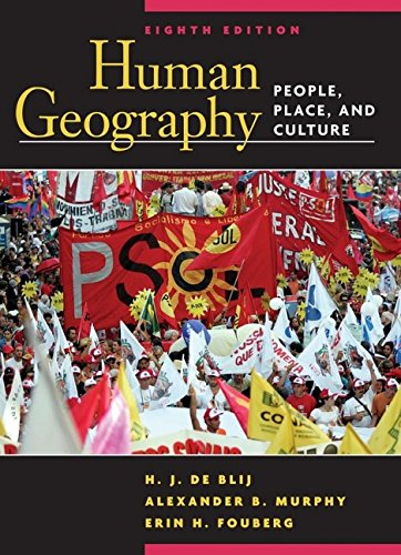 Download Human Geography: People, Place, and Culture 0471679518