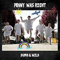 Dumb & Wild(ダム・アンド・ワイルド)
