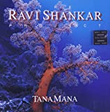 The Ravi Shankar Project; Tana Mana