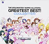 [B00DW2LIJU: THE IDOLM@STER 765PRO ALLSTARS+ GRE@TEST BEST! -COOL&BITTER!-]