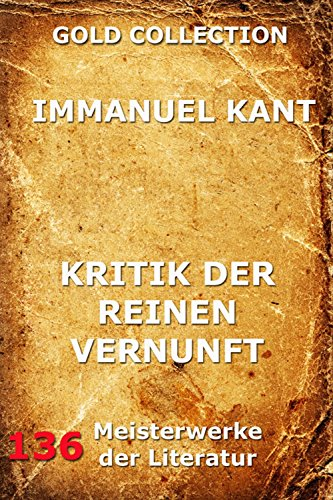 Download Kritik der reinen Vernunft (Zweite hin und wieder verbesserte Ausgabe) (German Edition) B009D3C508