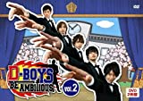 D-BOYS BE AMBITIOUS Vol.2 [DVD]