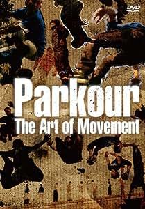 パルクール~THE ART OF MOVEMENT [DVD]