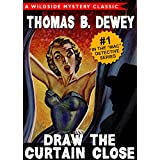 Draw the Curtain Close: Mac Detective Series #1