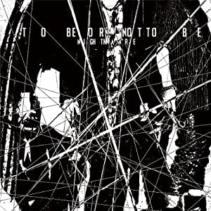 TO BE OR NOT TO BE (ALBUM+DVD) (Type-B)