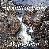 50 Million Years