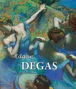 Edgar Degas (French Edition) by [Brodskaya, Nathalia, Degas, Edgar]