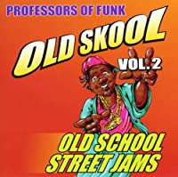 Vol. 2-Old Skool Street Jamz