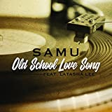Old School Love Song (feat. Latasha Lee)