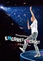 Kazumasa Oda Tour 2019 ENCORE!! ENCORE!! in さいたまスーパーアリーナ [Blu-ray]