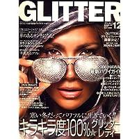 GLITTER (グリッター) 2007年 12月号 [雑誌]