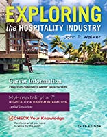 Exploring the Hospitality Industry and Plus MyLab Hospitality with Pearson eText -- Access Card Package (3rd Edition)
