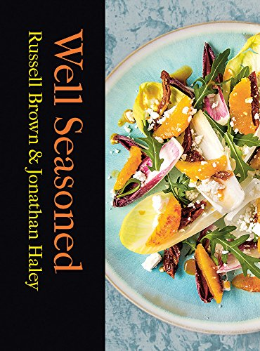Well Seasoned: Exploring, Cooking and Eating with the Seasons (English Edition)