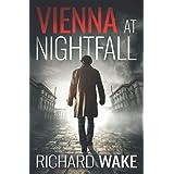 Vienna at Nightfall (Alex Kovacs thriller series)