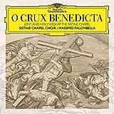 O Crux Benedicta - Lent a