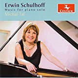 Erwin Schulhoff: Music for Piano Solo by Michal Tal (2014-08-03)