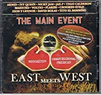 Main Event: East Meets West