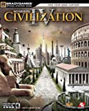 Civilization IV Official Strategy Guide (Official Strategy Guides (Bradygames))