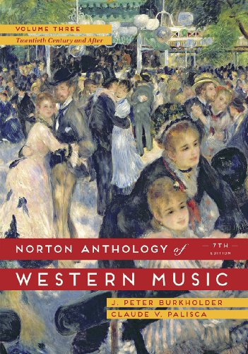 Download Norton Anthology of Western Music: The Twentieth Century and After 0393921638