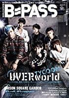 B-PASS 2017 9.5 UVERworld TYCOON