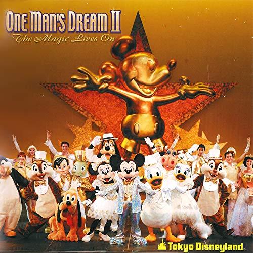東京ディズニーランド ワンマンズ・ドリームⅡ-ザ・マジック・...