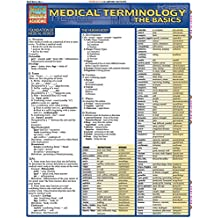 Medical Terminology: The Basics (Quick Study Academic)
