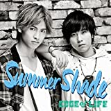 Summer Shade / EDGE of LIFE