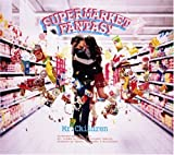 SUPERMARKET FANTASY [初回限定盤:CD+DVD]/