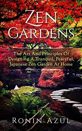 [Azul, Ronin]のZen Gardens: The Art And Principles Of Designing A